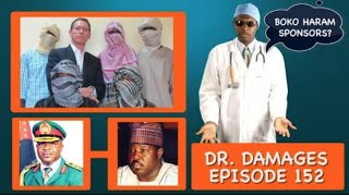 Dr. Damages Ep 152 (Top Ten Things Boko Haram Told The Australian Negotiator)