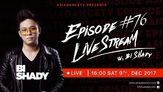 Asia Dance TV - Episode: 76 Bi Shady