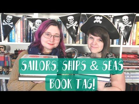 SAILORS, SHIPS & SEAS BOOK TAG!