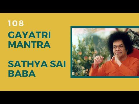 Gayatri Mantra - Sathya Sai Baba (108)