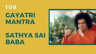 Download Gayatri Mantra - Sathya Sai Baba (108)