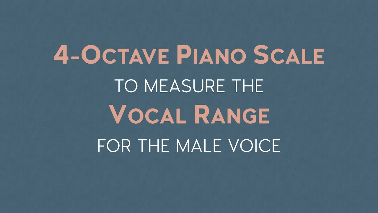 Piano Scale For Vocal Range Test For Men  Vocal Nebula