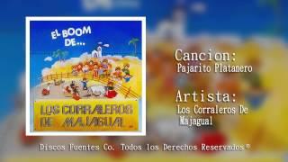 Pajarito Platanero - Los Corraleros de Majagual /  Discos Fuentes