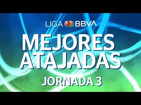 Mejores Atajadas | Jornada 3 - CL 2020 | Liga BBVA MX
