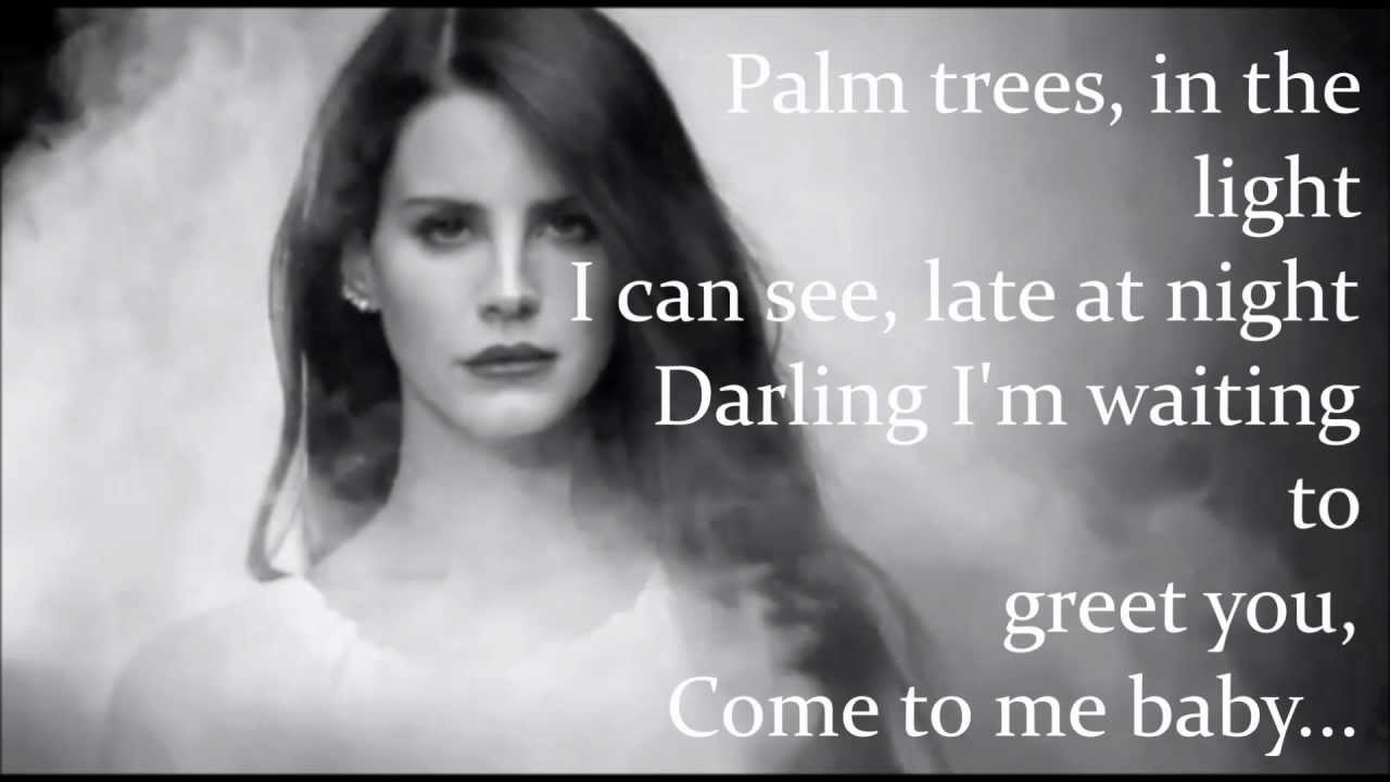 Bel Air Lyrics - Lana Del Rey