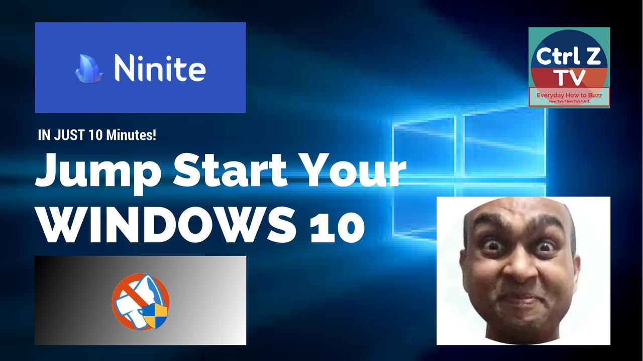 Jump Start Windows 10 in 10 Minutes with Ninite and Shutup10
