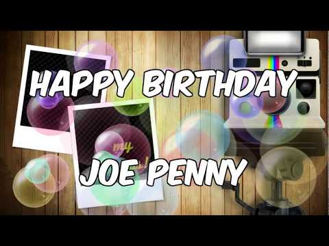 HAPPY BIRTHDAY JOE PENNY 24 juin 2018