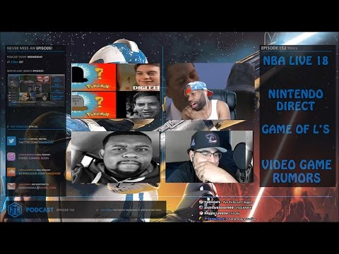 GMG SHOW EP. 152 - NINTENDO DIRECT, THE GAME OF L'S, NBA LIV