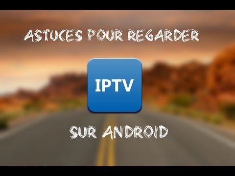 Comment avoir un serveur IPTV et regarder plusieurs chaîne internationale