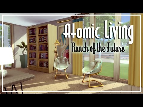 The Sims 4 Speed Build - [Atomic Living] Ranch of the Future