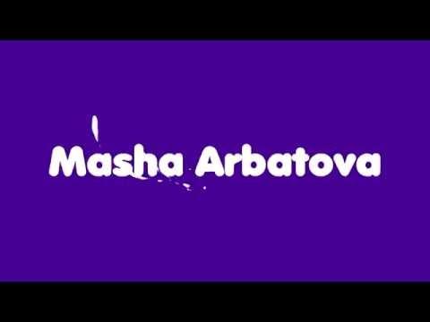 Welcome To My Channel ♥  Masha Arbatova