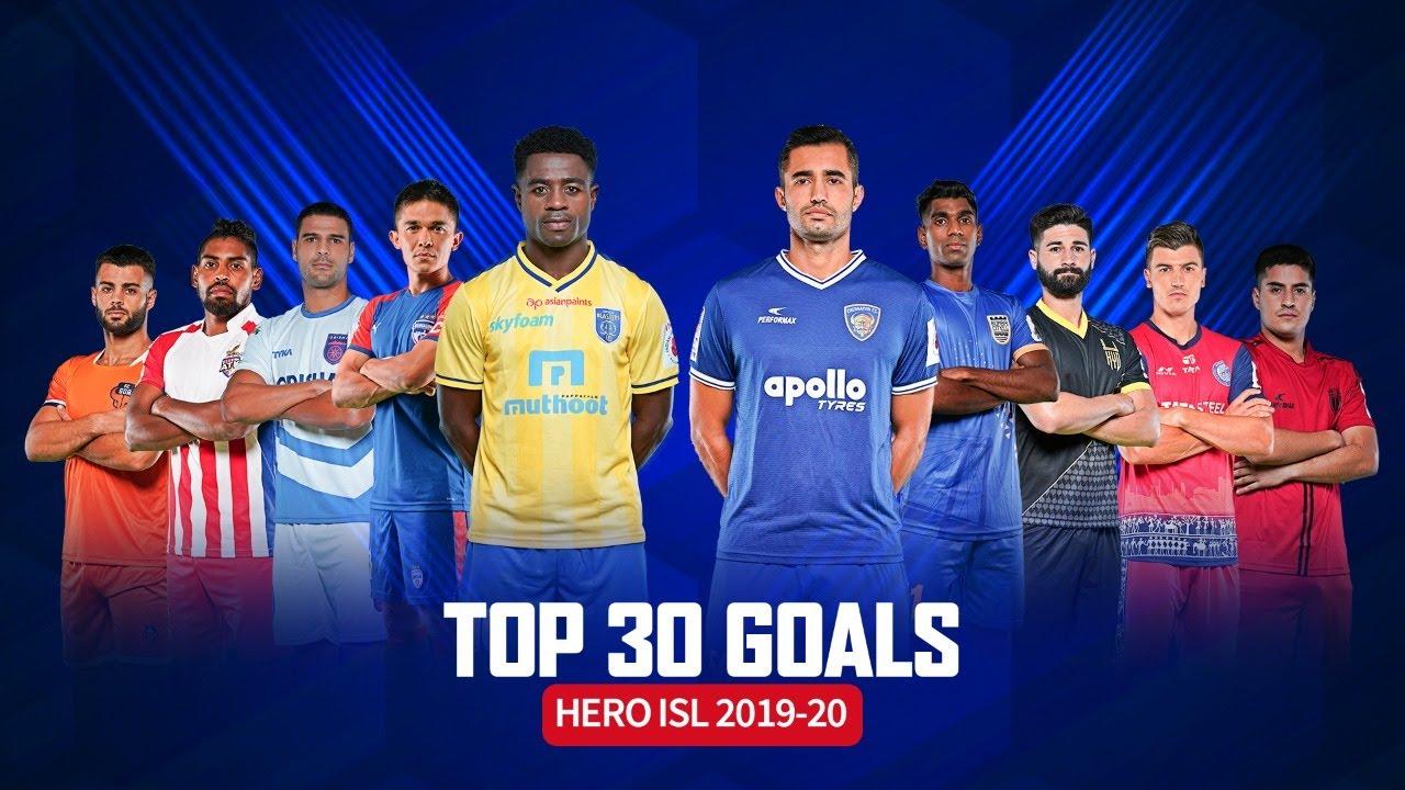 Top 30 goals from Hero ISL 2019-20 Season