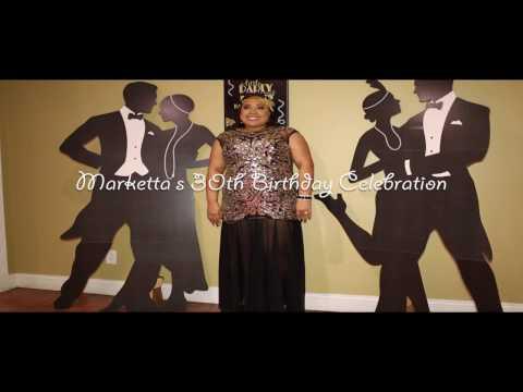 Marketta Morrison's 30th Birthday Celebration [1920's Theme]