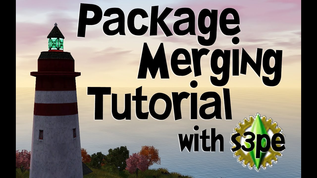 Sims 3 Package Merging Tutorial With S3PE