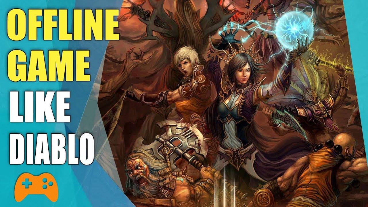 Diablo Like Games 2020.Best Offline Games Like Diablo 3 Diablo Similar Games