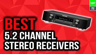 Best 5.2 Channel Stereo Receivers In 2020 (Top 5 Picks)