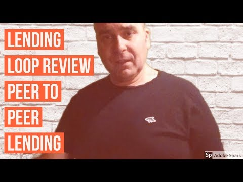 Lending loop Review Peer to Peer Lending