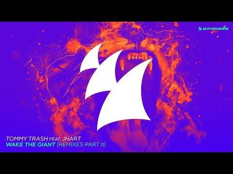 Tommy Trash Feat. JHart - Wake The Giant (Kryder & Tom Tyger Radio Edit)