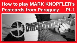 Mark Knopfler - Postcards from Paraguay - How to play CHORDS / Full track