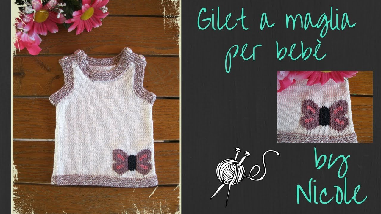 Gilet A Maglia Per Bebè How To Knit A Baby Vest Youtube