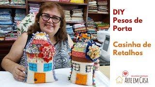 Peso de Porta Casa de Retalhos – Reutilizando Tecidos