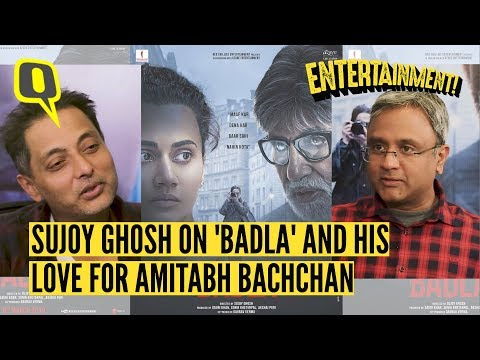 Sujoy Ghosh on His Love for Amitabh Bachchan and His Latest Film 'Badla'