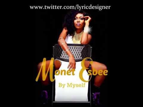 Monet Esbee - By Myself (Official Audio)