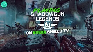 "Nvidia Shield TV Gaming : ""Shadowgun Legends"" Gameplay Ultra High 60FPS - Part 1"