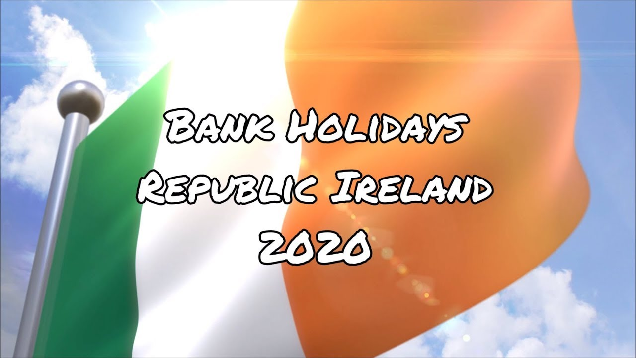 List Of Sundays In 2020.Bank Holidays In Ireland In 2020 Office Holidays