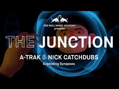 The Junction - A-Trak & Nick Catchdubs | Red Bull Music Academy