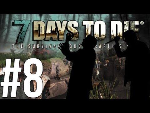 7 Days to Die - แทงข้างหลังทะลุถึงหัวใจ!  - Alpha - (8) Co-op w/Malternative