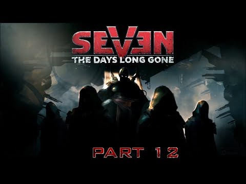 Seven : The Days Long Gone - Gameplay - #12 - Memories
