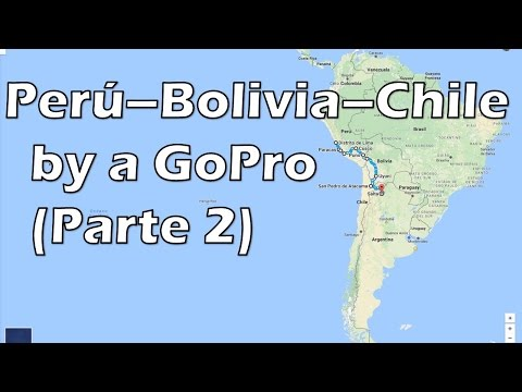 Travelling arround Peru - Bolivia - Chile with a GoPro #2
