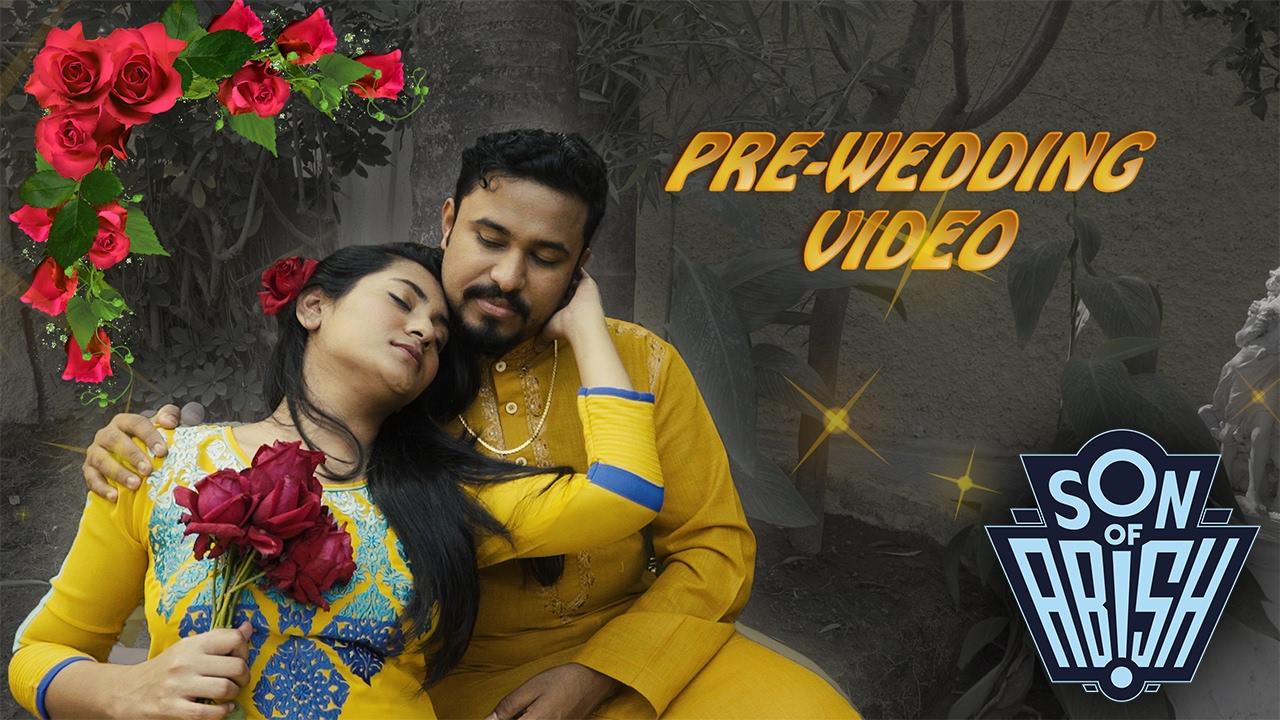 Pre Wedding Video Son Of Abish Youtube