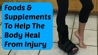 Foods and Supplements To Help Heal From a Bone Fracture or Injury