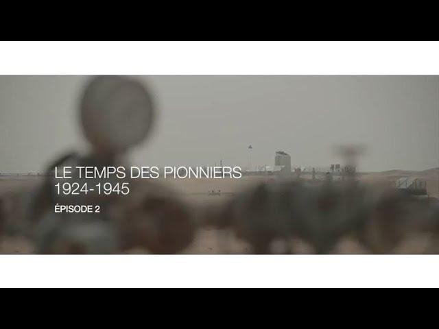Total, un esprit pionnier - Episode 2 : Le temps des pionniers 1924 – 1945