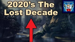 """We Are Entering """"The Lost Decade"""" - The Economic Collapse of the 2020's"""