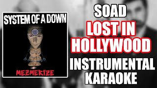 System of a Down - Lost in Hollywood (Instrumental - Karaokê)