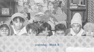 Yesterday - 블락비(Block B)