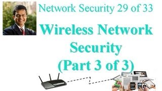 CSE571-11-17C: Wireless Network Security (Part 3 of 3)