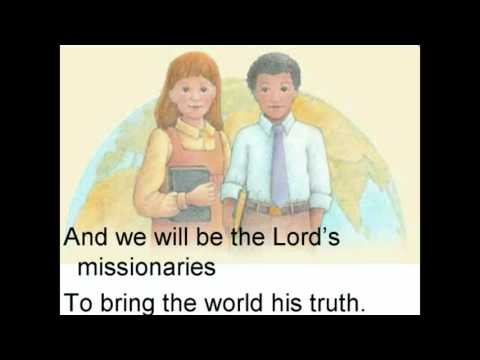 We'll Bring the World His Truth