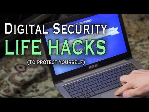 Digital Security Life Hacks