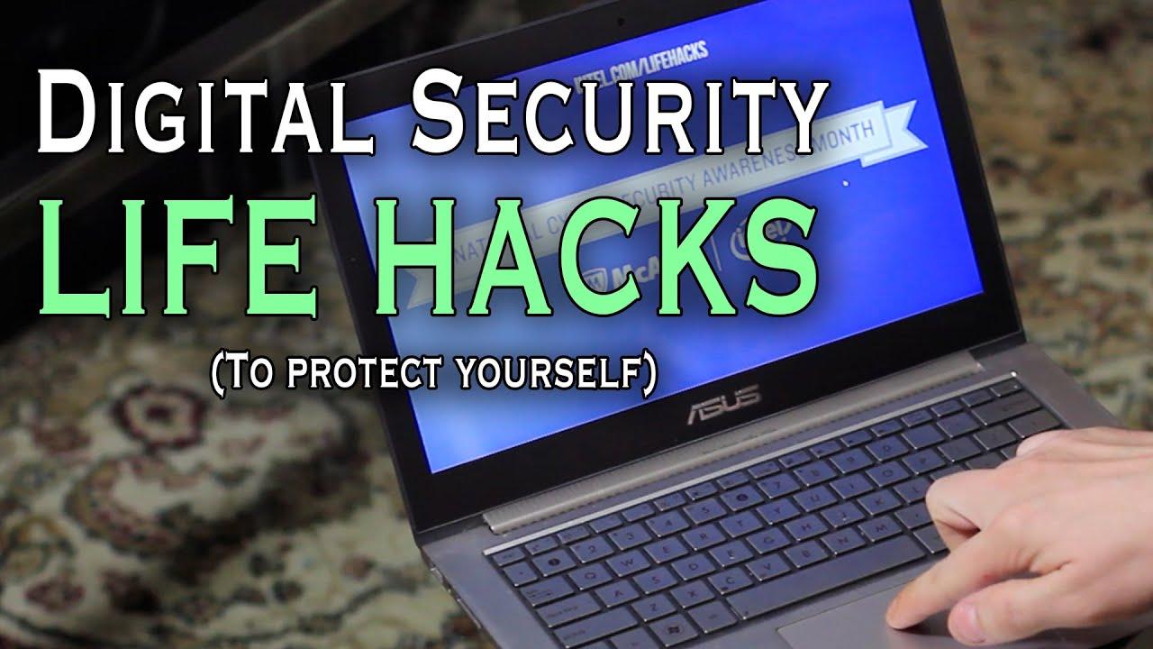 Digital Security Life Hacks