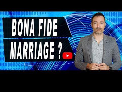 What is good evidence of Bona Fide Marriage? — Immigration