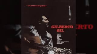 """Gilberto Gil - """"Mancada"""" - Louvação"""