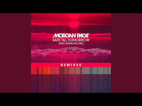 Safe Till Tomorrow (feat. Angelika Vee) (Bees Knees Remix) mp3