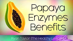 Papaya Enzymes: Health Benefits