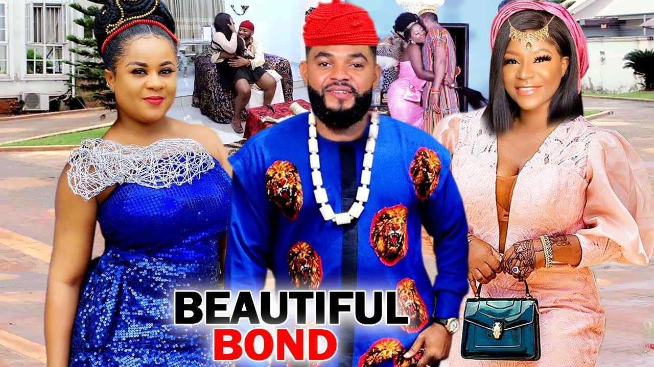 Download BEAUTIFUL BOND SEASON 7&8 NEW MOVIE (DESTINY ETIKO/FLASH BOY) 2020 LATEST NIGERIAN NOLLYWOOD MOVIE
