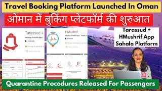 Tarassud AppHMushrif App For Oman Travel Booking Platform  N Oman Quarantine Procedures  N Oman