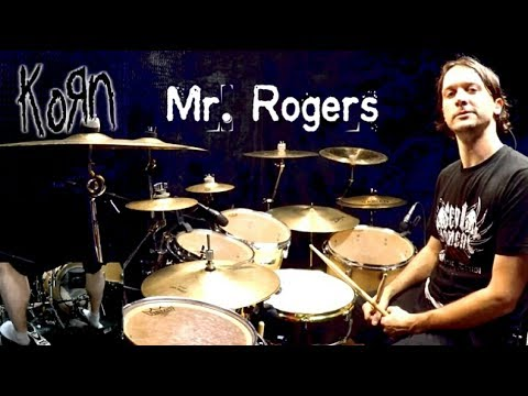 KORN - Mr. Rogers - Drum Cover